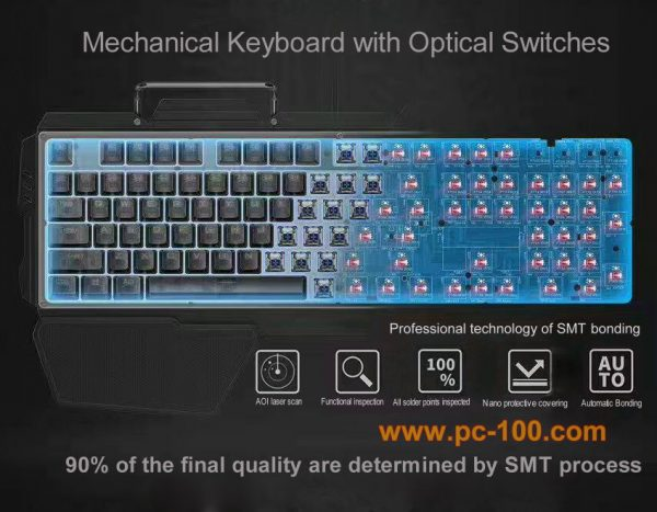 Mechanical gaming keyboard with optical keyboard switches, 90% of the final quality of a mechanical keyboard are determined by the SMT process
