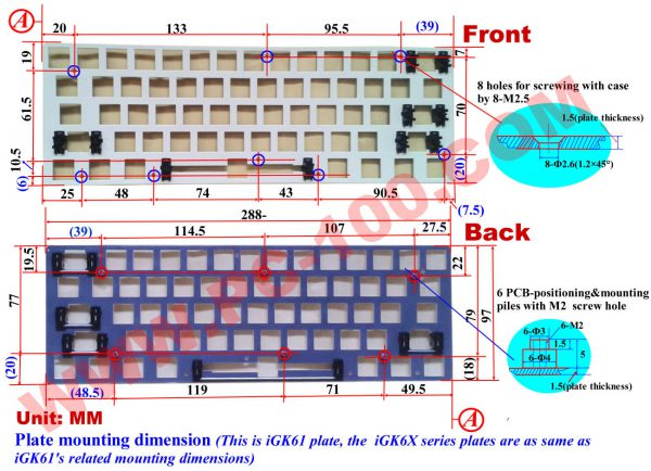 iGK60 mechanical keyboard' plate mounting dimension.  The plate has 6 positioning & mounting piles on backside to mount with the PCB by 6 M2 screws, and has 8 holes on front side to mount with keyboard case by 8 M2.5 screws.